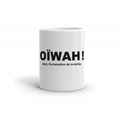 Oïwah !