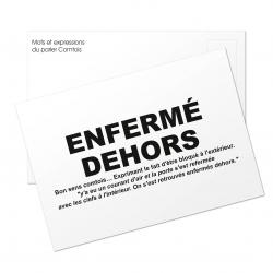 Carte postale Enfermé dehors